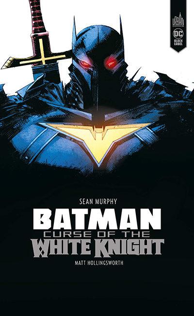 Batman – Curse of the white knight